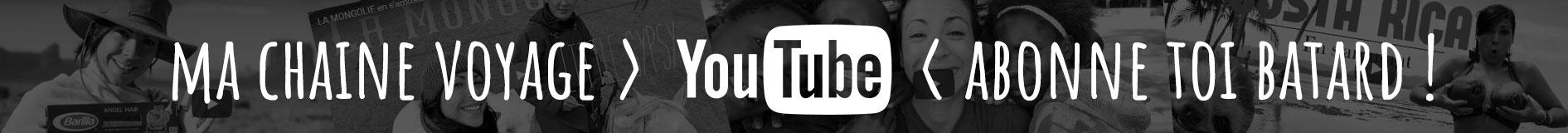 Chaîne Youtube Voyage